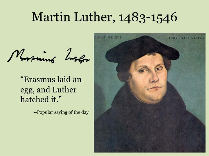 Martin Luther, 1483-1546