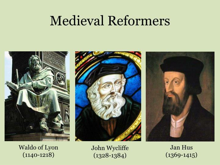 Medieval Reformers