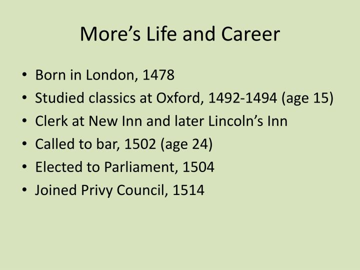 More's Life and Career