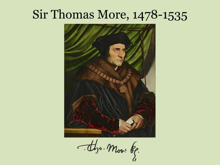 Sir thomas more 1478 1535