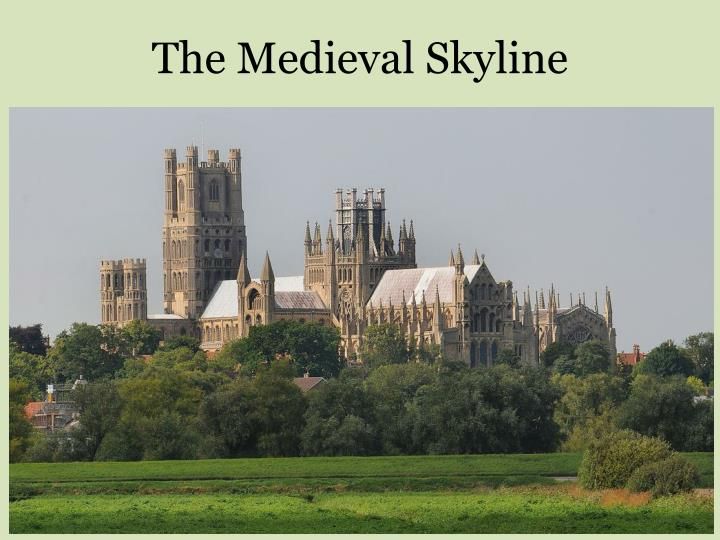 The Medieval Skyline