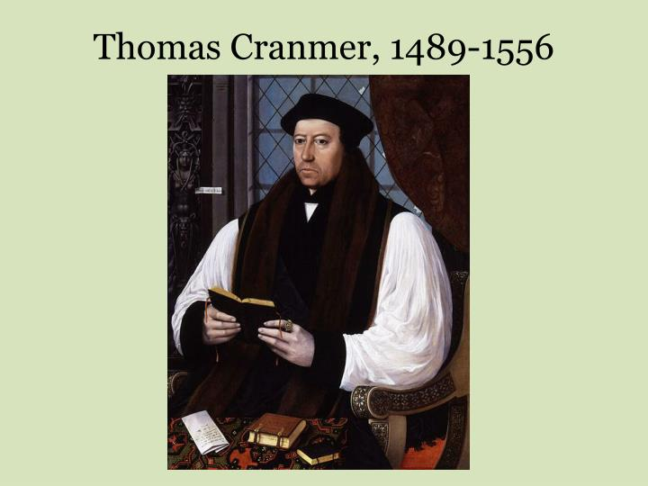 Thomas Cranmer, 1489-1556