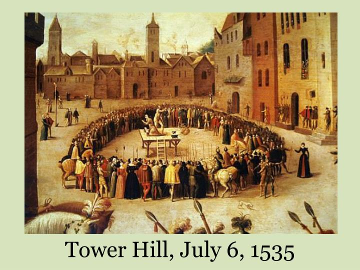 Tower Hill, July 6, 1535