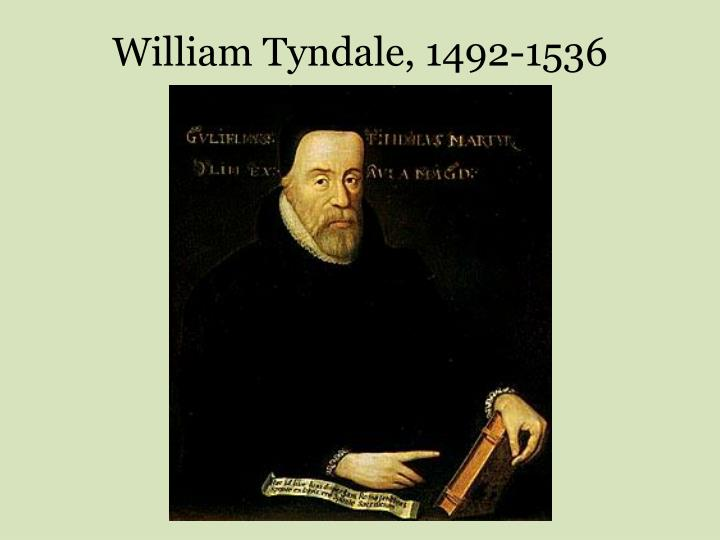 William Tyndale, 1492-1536