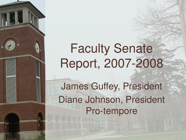 Faculty Senate Report, 2007-2008
