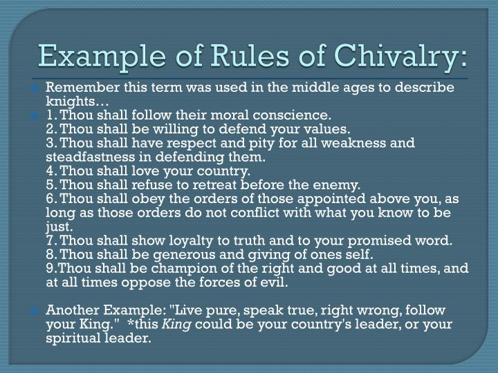 Example of Rules of Chivalry: