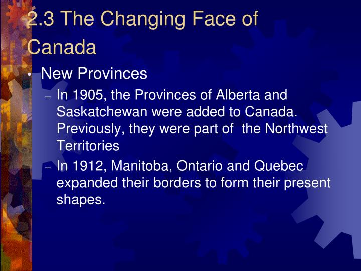 2.3 The Changing Face of Canada