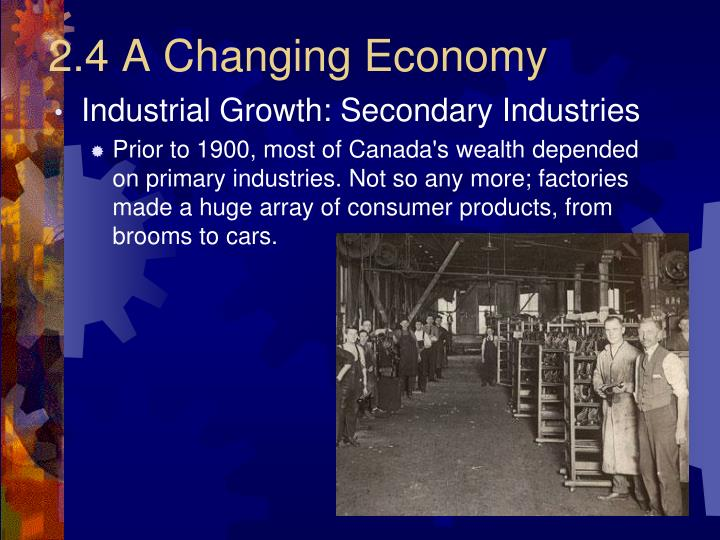 2.4 A Changing Economy