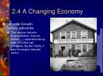 2 4 a changing economy3