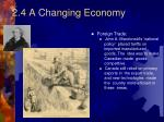 2 4 a changing economy4