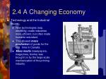 2 4 a changing economy5