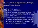 2 5 the growth of big business foreign investment and unions2