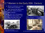 2 7 women in the early 20th century