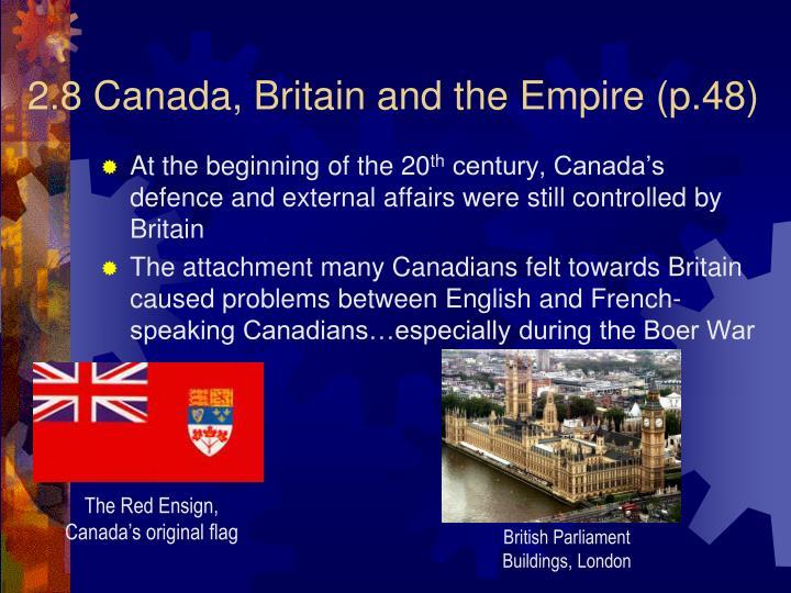 2.8 Canada, Britain and the Empire (p.48)