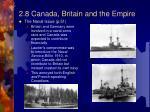 2 8 canada britain and the empire2
