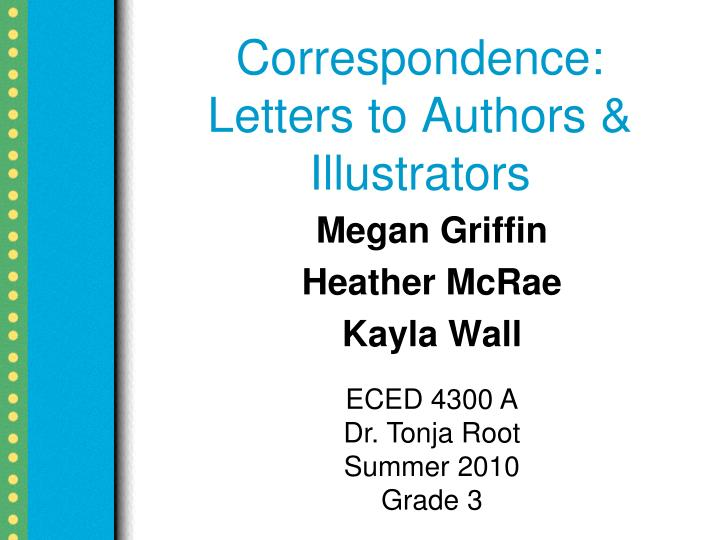 Correspondence letters to authors illustrators