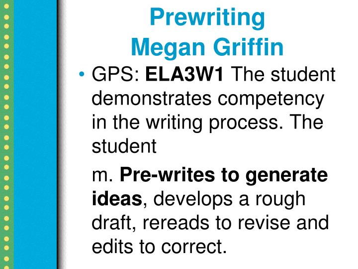 Prewriting megan griffin