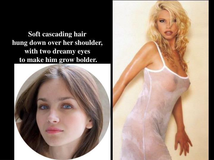 Soft cascading hair