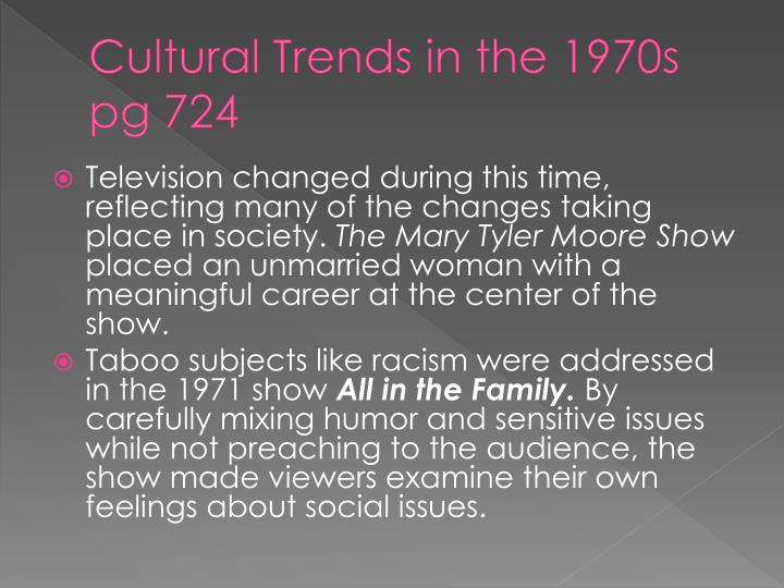 Cultural Trends in the