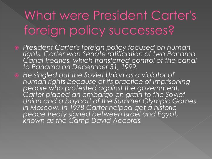 What were President Carter's foreign policy successes?