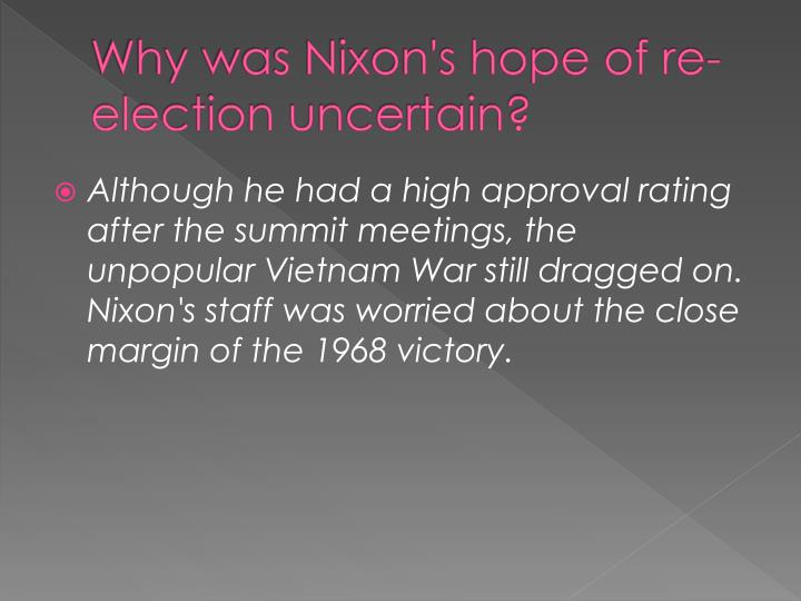 Why was Nixon's hope of re-election uncertain?