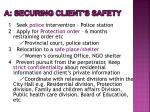a securing client s safety