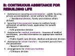 b continuous assistance for rebuilding life