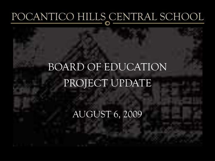 Board of education project update august 6 2009