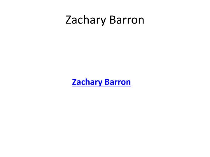 Zachary Barron