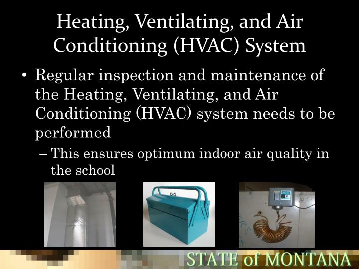 Heating, Ventilating, and Air Conditioning (HVAC) System