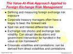 the value at risk approach applied to foreign exchange risk management