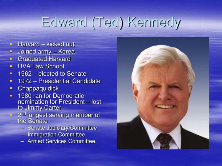 Edward (Ted) Kennedy