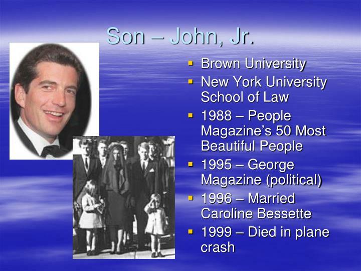 Son – John, Jr.