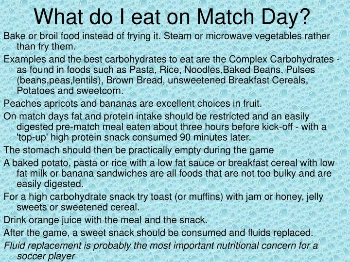 What do I eat on Match Day?