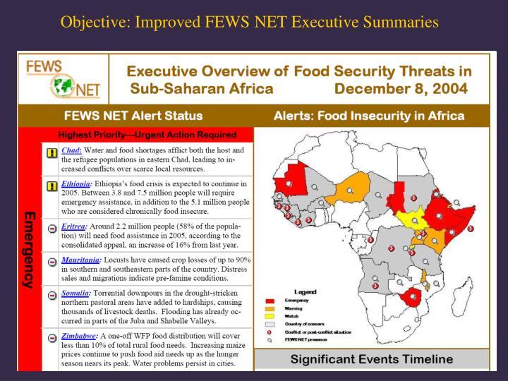 Objective: Improved FEWS NET Executive Summaries