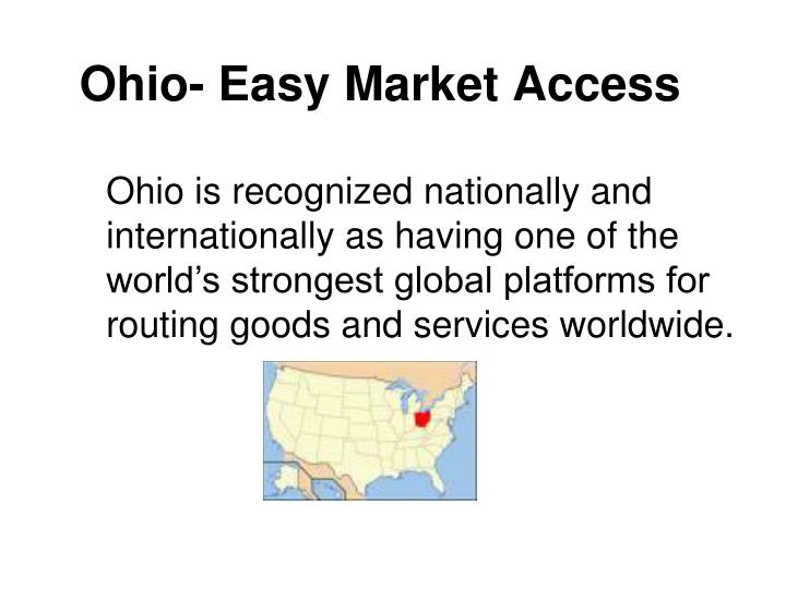 Ohio- Easy Market Access
