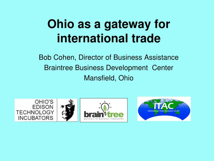 Ohio as a gateway for international trade