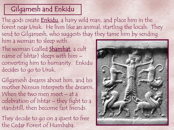The friendship of gilgamesh and enkidu
