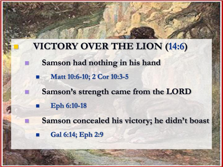 VICTORY OVER THE LION (