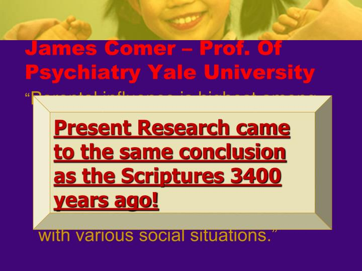 James Comer – Prof. Of Psychiatry Yale University