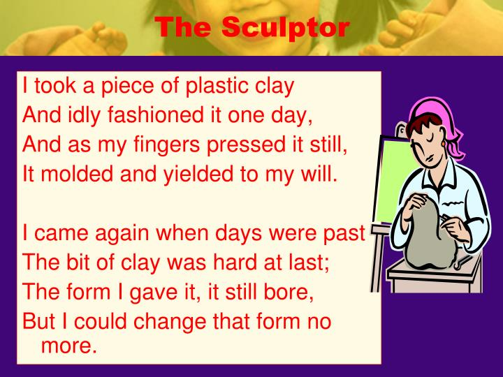 The sculptor