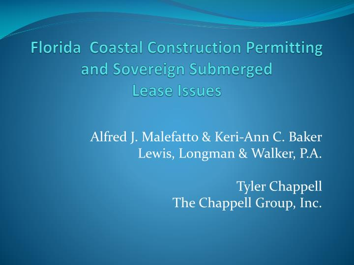 Florida coastal construction permitting and sovereign submerged lease issues