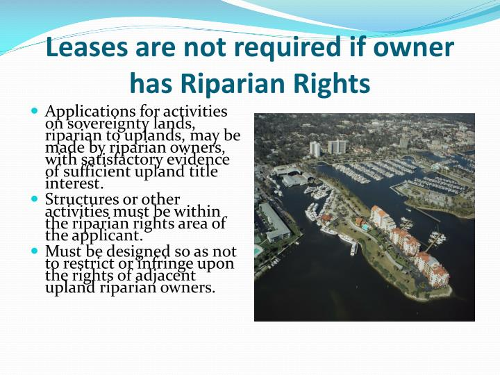 Leases are not required if owner has Riparian Rights