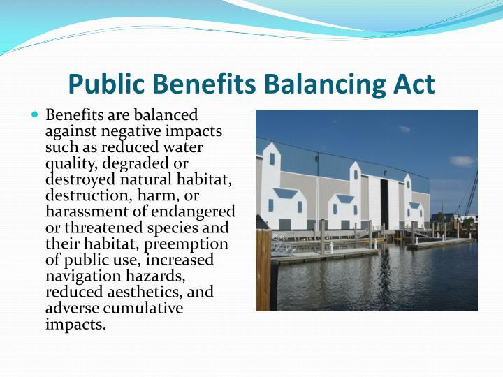 Public Benefits Balancing Act