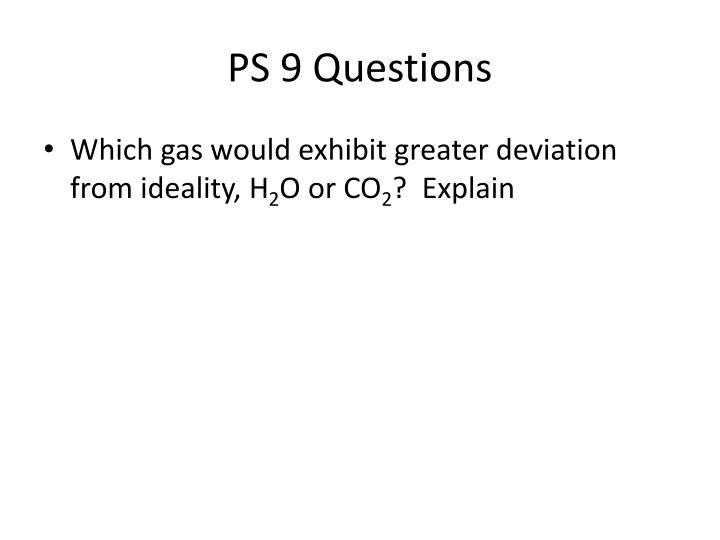 PS 9 Questions