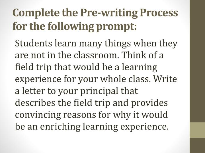 Complete the Pre-writing Process for the following prompt: