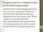 complete the pre writing process for the following prompt