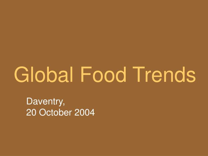 Global Food Trends