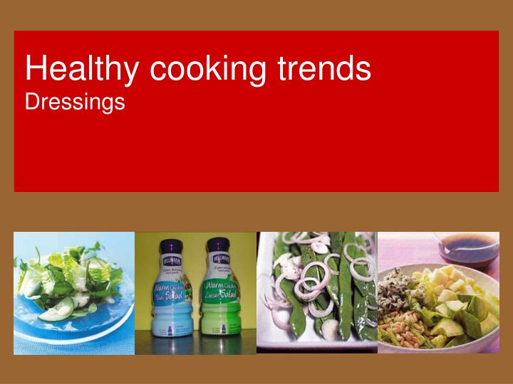 Healthy cooking trends