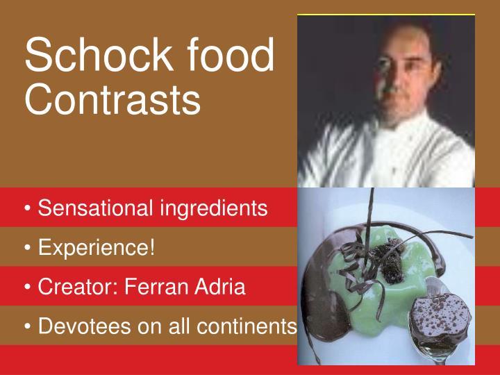 Schock food